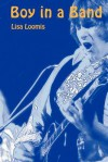 Boy in a Band (A Morgan Mallory Story) - Lisa Loomis