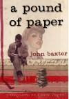 A pound of Paper - John Baxter