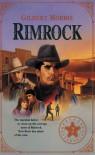 Rimrock (Originally The Deputy) - Gilbert Morris