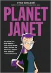 Planet Janet - Dyan Sheldon
