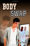 Body Swap: The world's first text message adventure romance with the other side! - Jerome Parisse