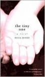 The Tiny One: A Novel - Eliza Minot