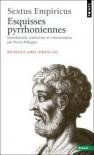 Esquisses Pyrrhoniennes - Sextus Empiricus, Pierre Pellegrin