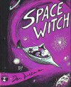 Space Witch - Don Freeman