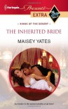 The Inherited Bride - Maisey Yates