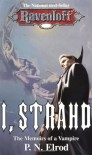 I, Strahd: Memoirs of a Vampire (Ravenloft) - P.N. Elrod