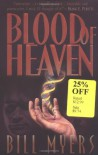 Blood of Heaven (Fire of Heaven Trilogy, Book 1) - Bill Myers