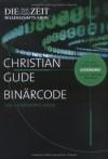 Binärcode: Der Astronomie-Krimi. Mit einer Krimi-Analyse der ZEIT WISSEN Redaktion (Kommissar Rünz, #2) - Christian Gude