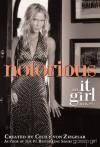 Notorious: An It Girl Novel - Cecily von Ziegesar