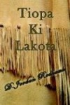 Tiopa Ki Lakota - D. Jordan Redhawk