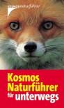 Kosmos Naturführer Für Unterwegs - Katrin Hecker