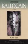Kallocain - Karin Boye, Gustaf Lannestock, Richard B. Vowles