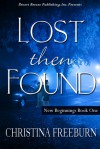 Lost Then Found - Christina Freeburn