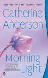 Morning Light - Catherine Anderson