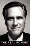 The Real Romney - Michael Kranish, Scott Helman