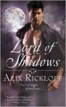 Lord of Shadows - Alix Rickloff