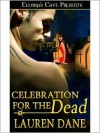 Celebration For The Dead - Lauren Dane