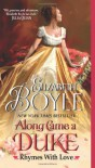 Along Came A Duke (Rhymes with Love, #1) - Elizabeth Boyle