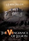 The Vengeance of Legion - Helen Sarah Fields