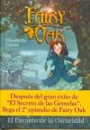 Encanto de la oscuridad, el - fairy oak - Elisabetta Gnone
