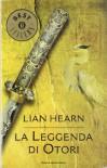 La leggenda di Otori - Lian Hearn