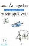 Armagedon w retrospektywie - Kurt Vonnegut