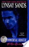 The Immortal Hunter (Argeneau, #11; Rogue Hunter, #2) - Lynsay Sands