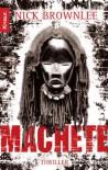 Machete (Jake and Jouma #3) - Nick Brownlee, Wibke Kuhn
