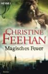 Magisches Feuer  - Christine Feehan, Ruth Sander