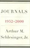 Journals, 1952-2000 - Arthur M. Schlesinger Jr.