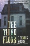 The Third Floor - C. Dennis Moore