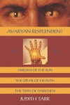 Avaryan Resplendent - Judith Tarr