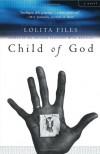 Child of God - Lolita Files