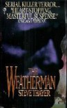 The Weatherman - Steve Thayer