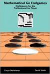Mathematical Go Endgames - Berlekamp