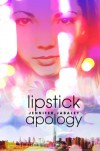 Lipstick Apology - Jennifer Jabaley