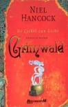 Grimwald (De Cirkel van Licht Boek een) - Niel Hancock
