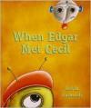 When Edgar Met Cecil - Kevin Luthardt