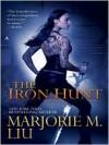The Iron Hunt (Hunter Kiss Series #1) -
