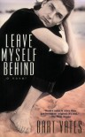 Leave Myself Behind - Bart Yates