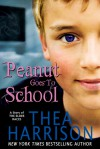 Peanut Goes to School - Thea Harrison