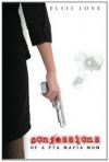Confessions of a PTA Mafia Mom - Elsie Love
