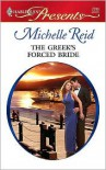 Greek's Forced Bride (Harlequin Presents Series #2788) - Michelle Reid