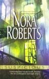 Suspicious: Partners / The Art of Deception / Night Moves - Nora Roberts