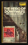 The Hero of Downways - Michael G. Coney