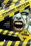 Zombie Nation: From Folklore to Modern Frenzy - E. R. Vernor