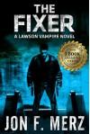 The Fixer (Lawson the Fixer #1) - Jon F. Merz