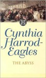 The Abyss - Cynthia Harrod-Eagles