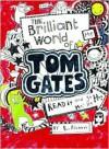 Brilliant World of Tom Gates - Liz Pichon