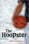 The Hoopster - Alan Lawrence Sitomer